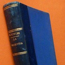 Libros antiguos: LA TELEPATIA (ÚNICA VERSIÓN AUTORIZADA) - W. FOWLER SHELL - BIBLIOTECA DEL MÁS ALLÁ-1923. Lote 144062290