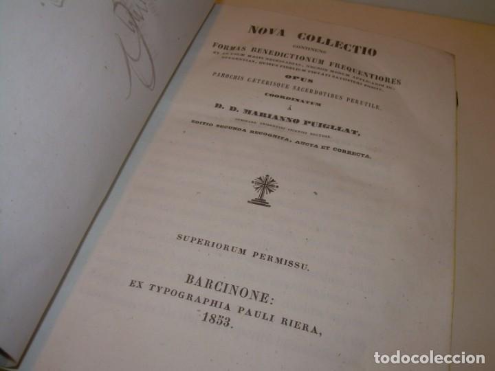 Libros antiguos: LIBRO DE EXORCISMOS Y BENDICIONES.NOVA COLLECTIO FORMAS BENEDICTIONUM...AÑO 1853 - Foto 3 - 145647814