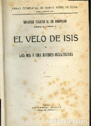 MARIO ROSO DE LUNA, , EL VELO DE ISIS O LAS MIL Y UNA NOCHES OCULTISTAS, PUEYO, 1923 (Libros Antiguos, Raros y Curiosos - Parapsicología y Esoterismo)