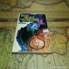 Libros antiguos: MAGIA BLANCA Y HECHICERÍAS. PAUL READER. EDITORIAL FERMA 1962.. Lote 147357166