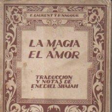 Alte Bücher - LAURENT Y NAGOUR : LA MAGIA Y EL AMOR (MÁS ALLÁ, c. 1930) - 147365642