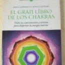 Libros antiguos: EL GRAN LIBRO DE LOS CHAKRAS -SHAILA SHARAMON. Lote 163642277