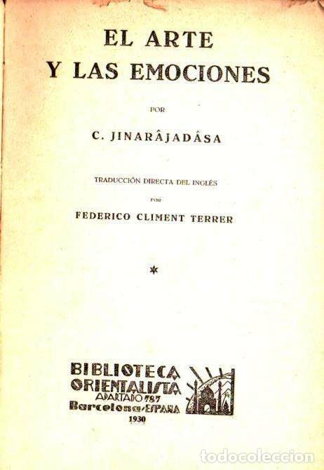 JINARAJADASA . EL ARTE Y LAS EMOCIONES (ORIENTALISTA, 1930) (Libros Antiguos, Raros y Curiosos - Parapsicología y Esoterismo)