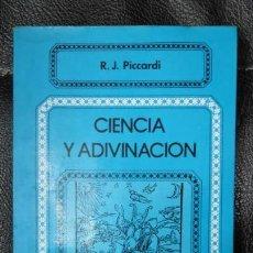 Libros antiguos: CIENCIA Y ADIVINACION . Lote 149510226