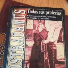Libros antiguos: NOSTRADAMUS - TODAS SUS PROFECÍAS. EDICIÓN COMENTADA Y BILINGÜE EN FRANCÉS Y CASTELLANO. 339 PAGINAS. Lote 149932186