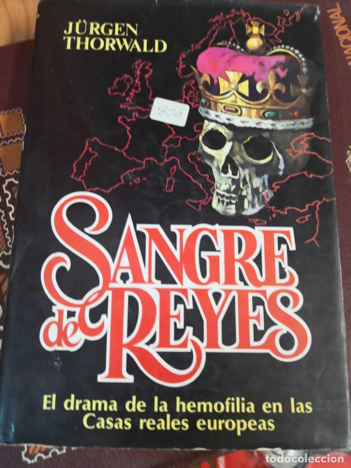 SANGRE DE REYES - EL DRAMA DE LA HEMOFILIA EN EUROPA - 1ª EDICION 1976 (Libros Antiguos, Raros y Curiosos - Parapsicología y Esoterismo)