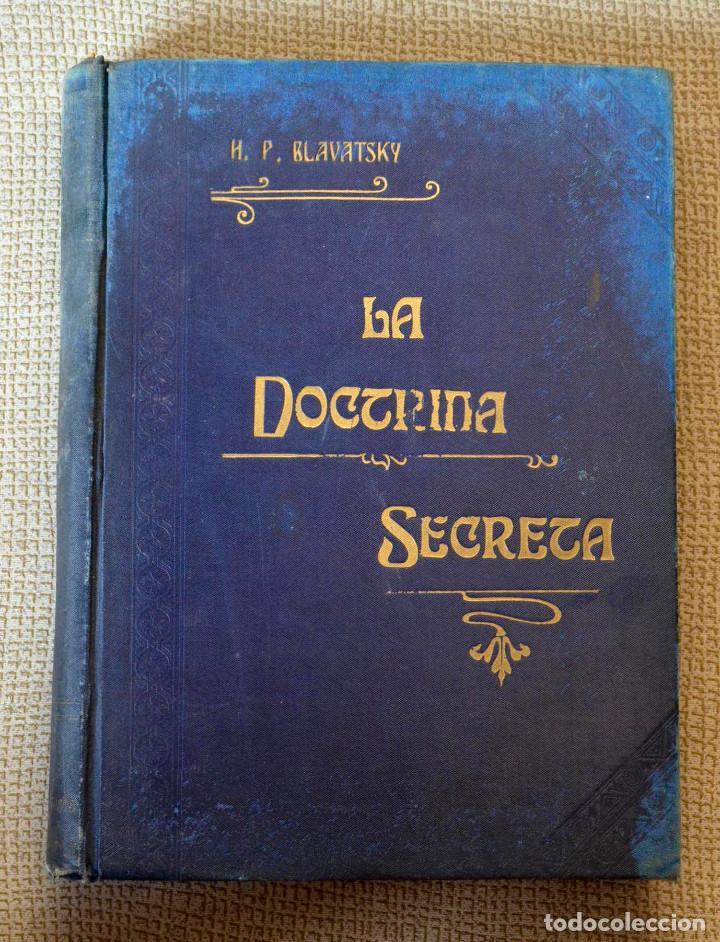 LA DOCTRINA SECRETA. TOMO 2. SÍNTESIS DE LA CIENCIA, RELIGIÓN Y SABIDURÍA. BLAVATSKY. 1898, 1 ED. (Libros Antiguos, Raros y Curiosos - Parapsicología y Esoterismo)