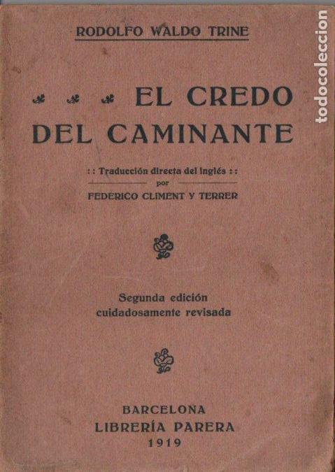 TRINE : EL CREDO DEL CAMINANTE (PARERA, 1919) (Libros Antiguos, Raros y Curiosos - Parapsicología y Esoterismo)
