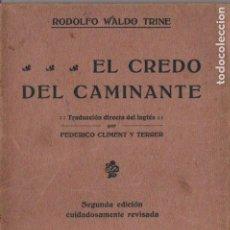 Libros antiguos: TRINE : EL CREDO DEL CAMINANTE (PARERA, 1919). Lote 150794024