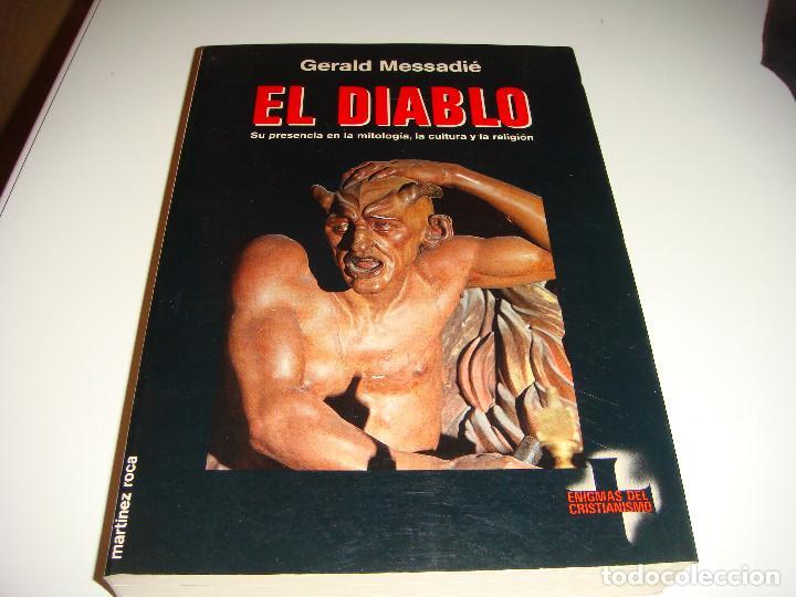 EL DIABLO: GERALD MESSADIÉ (Libros Antiguos, Raros y Curiosos - Parapsicología y Esoterismo)