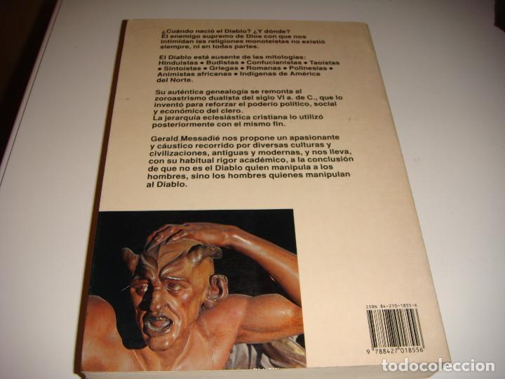 Libros antiguos: EL DIABLO: GERALD MESSADIÉ - Foto 2 - 150949070