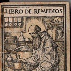 Alte Bücher - LIBRO DE REMEDIOS FRAY ANSELMO (PONS, c. 1930) - 151117730