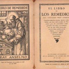 Libros antiguos: LIBRO DE REMEDIOS FRAY ANSELMO (PONS, C. 1930). Lote 187088943