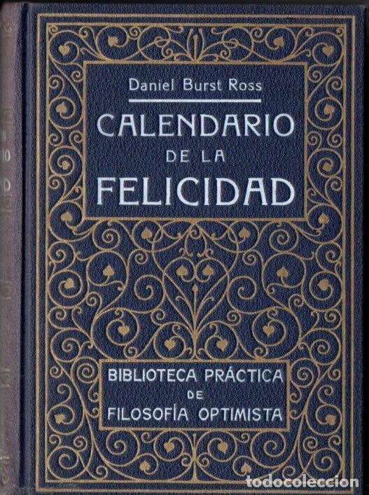 DANIEL BURST ROSS : CALENDARIO DE LA FELICIDAD (ROCH, C. 1930) (Libros Antiguos, Raros y Curiosos - Parapsicología y Esoterismo)