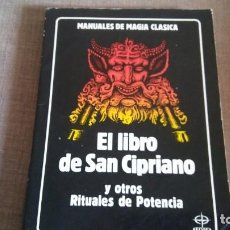 Libros antiguos: EL LIBRO DE SAN CIPRIANO Y OTROS RITUALES DE POTENCIA. Lote 151355142