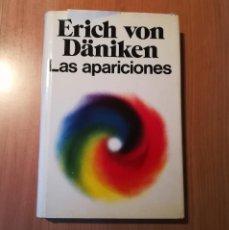 Libros antiguos: ERICH VON DANIKEN - LAS APARICIONES - MARTINEZ ROCA 1977. Lote 151420814