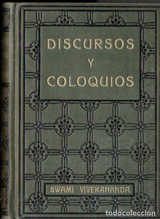 SWAMI VIVEKANANDA : DISCURSOS Y COLOQUIOS (ANTONIO ROCH, C. 1930) (Libros Antiguos, Raros y Curiosos - Parapsicología y Esoterismo)