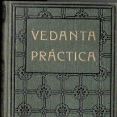 Libros antiguos: SWAMI VIVEKANANDA : VEDANTA PRÁCTICA (ANTONIO ROCH, C. 1930). Lote 151888566