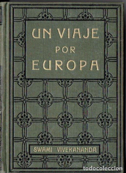 SWAMI VIVEKANANDA : UN VIAJE POR EUROPA (ANTONIO ROCH, C. 1930) (Libros Antiguos, Raros y Curiosos - Parapsicología y Esoterismo)
