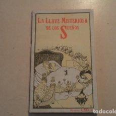 Libros antiguos: LA LLAVE MISTERIOSA DE LOS SUEÑOS - MAGO BRUNO. Lote 153239898