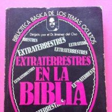 Libros antiguos: BIBLIOTECA BÁSICA DE LOS MISTERIOS DEL MUNDO. EXTRATERRESTRES EN LA BIBLIA. Lote 153741282