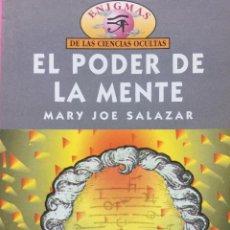 Libros antiguos: EL PODER DE LA MENTE MARY JOE ZALAZAR. Lote 153742626