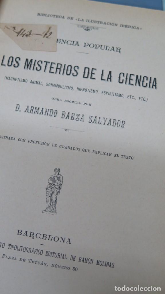 Libros antiguos: MISTERIOS DE LA CIENCIA. animal, sonambulismo,hipnotismo,espiritismo- ARMANDO BAEZA. - Foto 2 - 154329562
