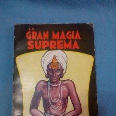 Livros antigos: LIBRO LA GRAN MAGIA SUPREMA -DR MOORNE DE 1974 DIFICIL UNICO EN T.C. Lote 155025266