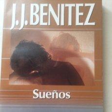 Libros antiguos: SUEÑOS. J.J. BENÍTEZ. Lote 155164166