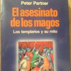 Libros antiguos: EL ASESINATO DE LOS MAGOS. PETRA PARTNER. Lote 155165390