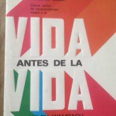 Libros antiguos: VIDA ANTES DE LA VIDA. Lote 155165566