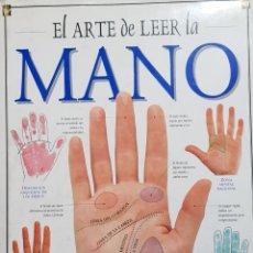 Libri antichi: EL ARTE DE LEER LA MANO. LORI REID. PRIMERA EDICIÓN 1997.. Lote 157138089