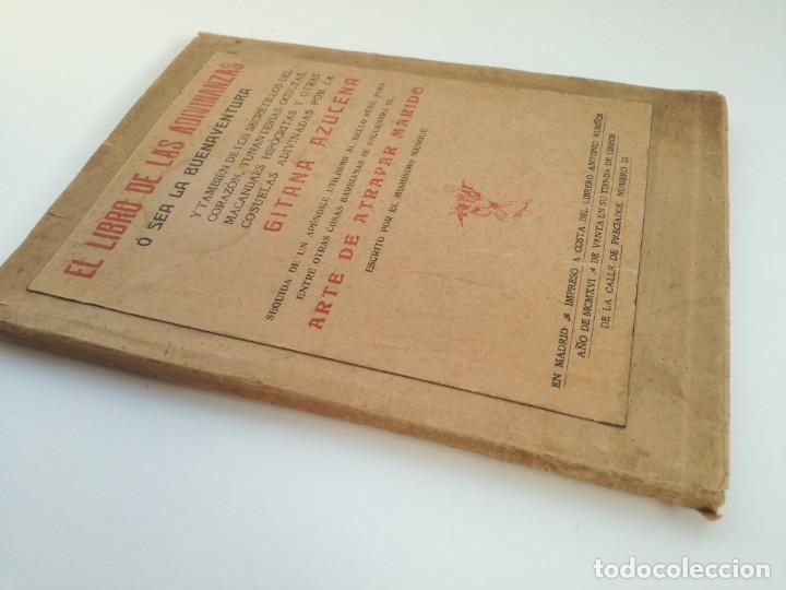 Libros antiguos: EL LIBRO DE LAS ADIVINANZAS O SEA LA BUENAVENTURA - GITANA AZUCENA (1916) - ARTE DE ATRAPAR MARIDO - Foto 12 - 157949390