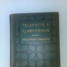 Libros antiguos: TELEPATÍA Y CLARIVIDENCIA-- FACULTADES PSÍQUICAS-- SWAMI PANCHADASI. Lote 158760246