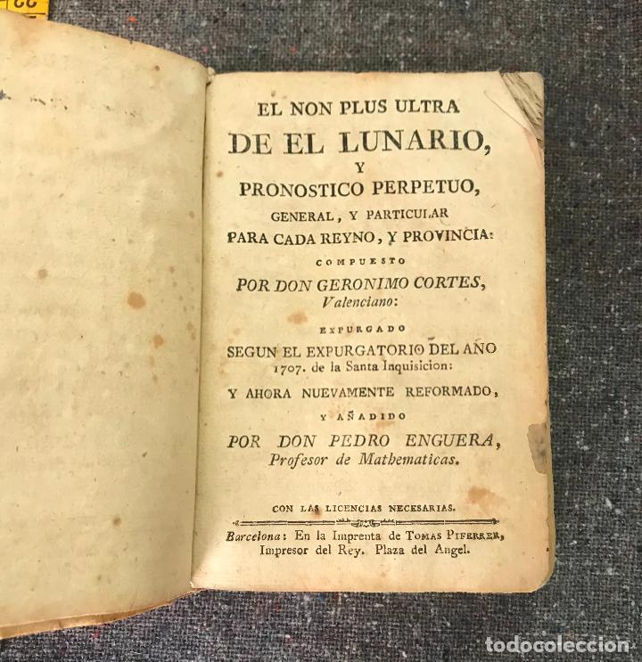 Libros antiguos: EL NON PLUS ULTRA DE EL LUNARIO Y PRONÓSTICO PERPETUO GERONIMO CORTES siglo XVIII - Foto 2 - 158831878