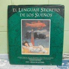 Libros antiguos: EL LENGUAJE SECRETO DE LOS SUEÑOS DAVID FONTANA PEPETO. Lote 160299222