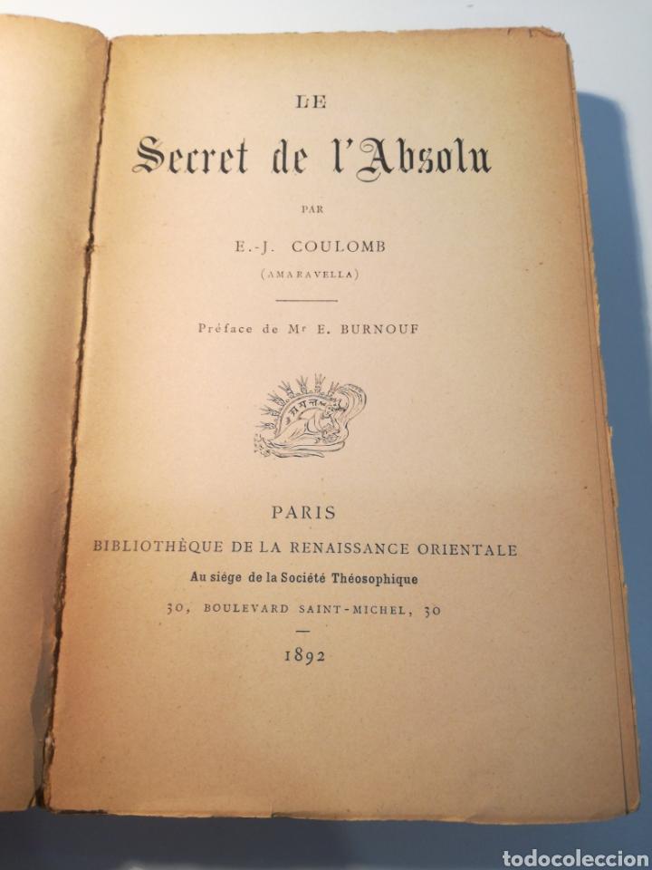 Libros antiguos: LIBRO RARO: LE SECRET DE LABSOLU (1892) - BIBLIOTECA DEL RENACIMIENTO ORIENTAL - Foto 2 - 162782017