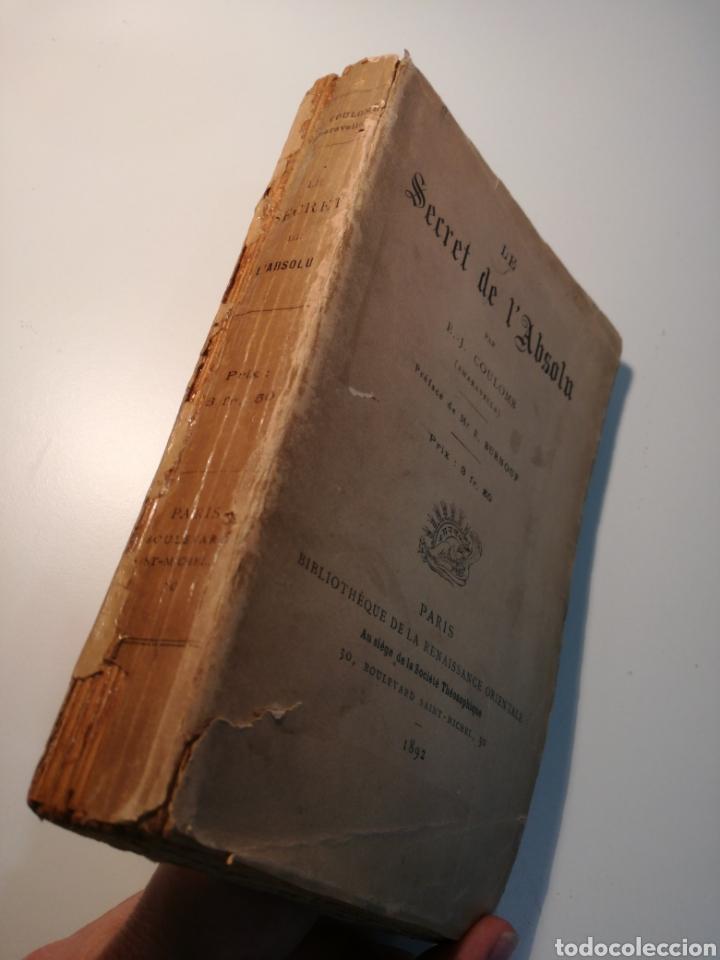 Libros antiguos: LIBRO RARO: LE SECRET DE LABSOLU (1892) - BIBLIOTECA DEL RENACIMIENTO ORIENTAL - Foto 8 - 162782017