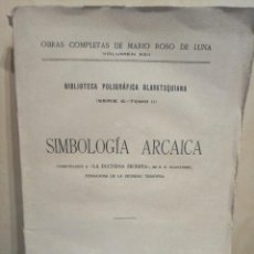 Libros antiguos: MARIO ROSO DE LUNA SIMBOLOGÍA ARCAICA. Lote 164214710