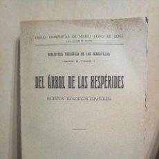 Libros antiguos: MARIO ROSO DE LUNA EL ÁRBOL DE LAS HESPÉRIDES. Lote 164216358