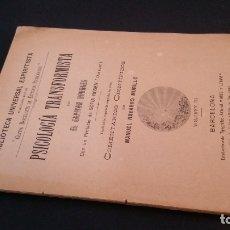 Libros antiguos: 1892 - CAPITÁN BOURGES - PSICOLOGÍA TRANSFORMISTA - BIBLIOTECA UNIVERSAL ESPIRITISTA. Lote 165975170