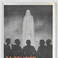 Livres anciens: RELIGIÓN ESPIRITISTA, LA. T. MAINAGE 1ªEDICIÓN 1924 INTONSO. Lote 166027142