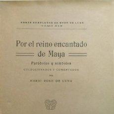 Alte Bücher - ROSO DE LUNA, Mario. Por el Reino Encantado de Maya. Parábolas y símbolos. 1924. - 166756938