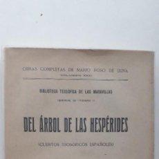 Libros antiguos: EL ÁRBOL DE LAS HESPÉRIDES (CUENTOS TEOSÓFICOS ESPAÑOLES) - MARIO ROSO DE LUNA (ED. PUEYO 1923). Lote 166927036