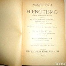 Libros antiguos: MAGNETISMO É HIPNOTISMO. DR. A. CULLERRE. 1920. Lote 167165580