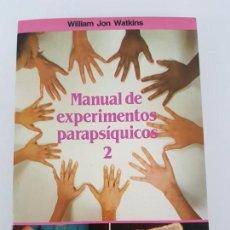 Libros antiguos: MANUAL DE EXPERIMENTOS PARAPSÍQUICOS 2 ( WILLIAM JON WATKINS ). Lote 167692028