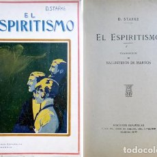 Libros antiguos: STARKE, D. EL ESPIRITISMO. (HACIA 1916).. Lote 168102252