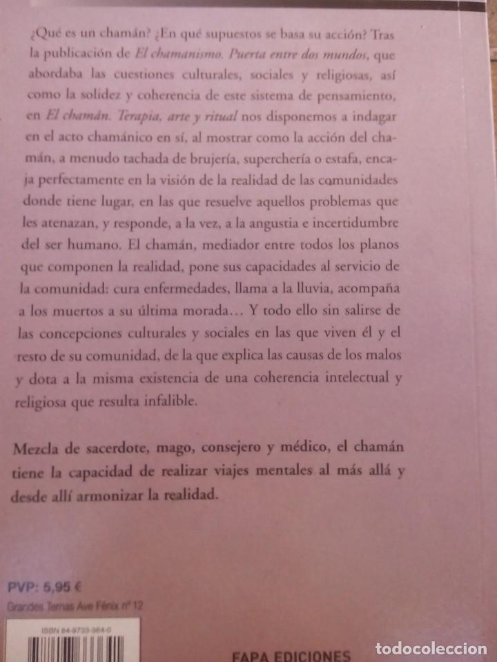 Libros antiguos: LIBRO EL CHAMAN TERAPIA ARTE Y RITUAL DE PEDRO JAVIER RUIZ - Foto 2 - 168291312
