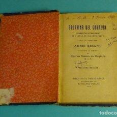 Libros antiguos: DOCTRINA DEL CORAZÓN. ANNIE BESANT. Lote 169687184