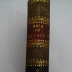Libros antiguos: ARCA DE SALVACIÓN 2 1887. Lote 169910932